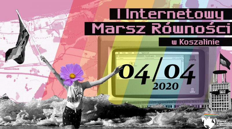 Internetowy Marsz Równości w Koszalinie